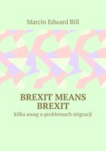 Brexit means Brexit – ebook